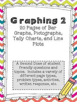 Graphing Bundle #2: Bar Graphs, Pictographs, Line Plots, Tally Charts