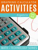 Graphing Calculator Activities: Algebra