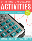 Graphing Calculator Activities: Basic Operations and Patterns