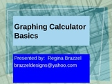 Graphing Calculator Basics for TI-84
