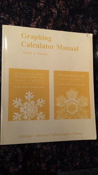Graphing Calculator Manual For Algebra and Trigonometry by