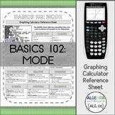 Graphing Calculator Reference Sheet: Basics 102 - Mode Menu
