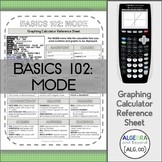 Graphing Calculator Reference Sheet: Basics 102 - Mode Menu