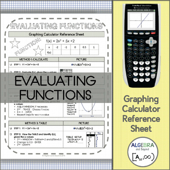 Graphing Calculator Reference Sheet: Evaluating Functions