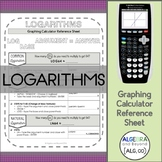 Graphing Calculator Reference Sheet: Logarithms