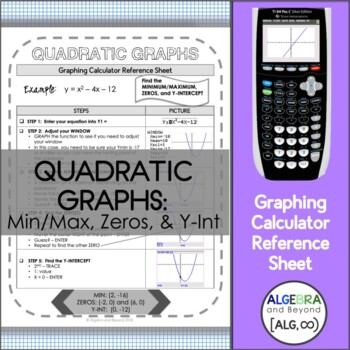 Graphing Calculator Reference Sheet: Quadratic Graphs