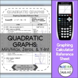 Quadratic Graphs   Graphing Calculator Reference Sheet