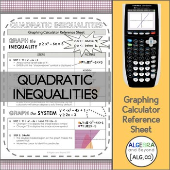 Graphing Calculator Reference Sheet: Quadratic Inequalities