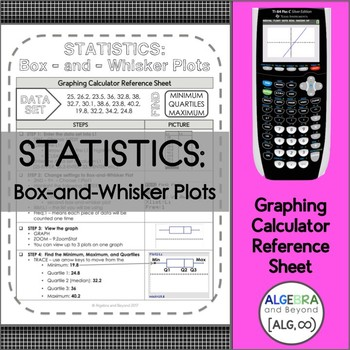 Graphing Calculator Reference Sheet: Statistics - Box-and-Whisker Plots
