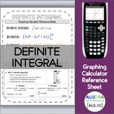 Graphing Calculator Reference Sheet: The Definite Integral