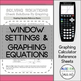 Calculator Sheet: Window Settings and Graphing Equations