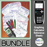 Graphing Calculator Reference Sheets TI-84 Bundle