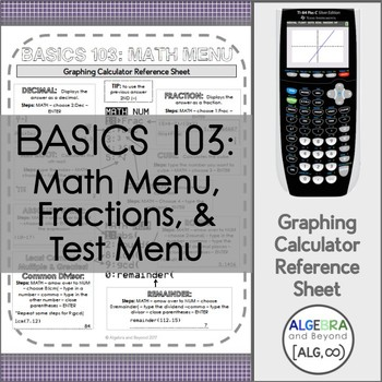 Graphing Calculator Reference Sheets - Basics 103