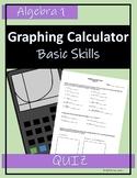 Graphing Calculator Skills Quiz