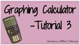 Graphing Calculator Tutorial - 3 (Intro to the Graphing Calculator)