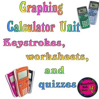 Graphing Calculator Unit