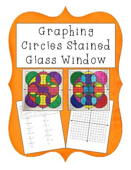 Graphing Circles Stained Glass Window Activity