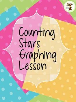 Graphing Colored Stars Lesson K-2nd Grade