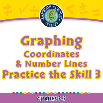Graphing - Coordinates & Number Lines - Practice the Skill 3 - MAC Gr. 3-5