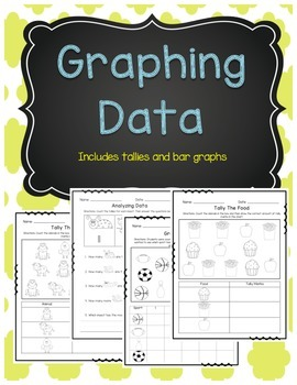 Graphing Data Pack (Tallies and Bar Graph)