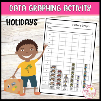 Graphing Data Pack: What will you do on summer holidays? s