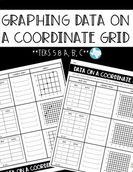 Graphing Data on a Coordinate Plane (TEKS 5.8A, B, C)