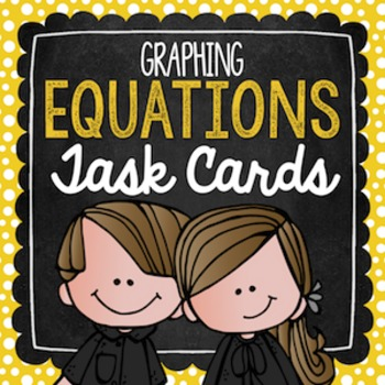 Graphing Equations Task Cards