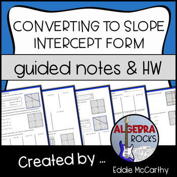 converting to slope intercept form guided notes and assessment