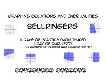 Graphing Equations and Inequalities Bellringers - PP