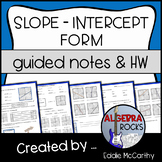 Slope Intercept Form Guided Notes and Homework