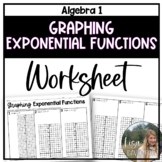 Graphing Exponential Functions (Algebra 1 Skills Practice)