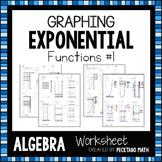 Graphing Exponential Functions ALGEBRA Worksheet