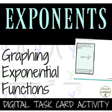 Graphing Exponential Functions Digital Task Card Activity