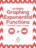 "Graphing Exponential Functions Guided Lesson and Practice ""Print & GO"""