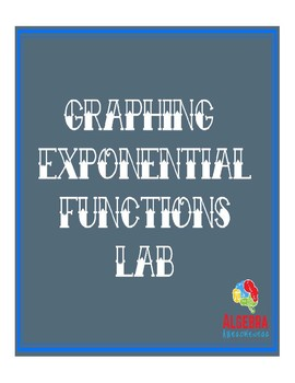 Graphing Exponential Functions Lab