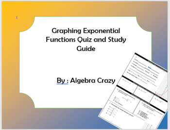 Graphing Exponential Functions Quiz and Study Guide