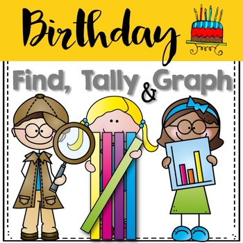 Graphing: Find, Tally and Graph- Birthday FREEBIE