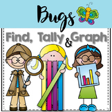 Graphing: Find, Tally and Graph- Bugs