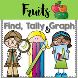 Graphing: Find, Tally and Graph- Fruit