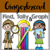 Graphing: Find, Tally and Graph- Gingerbread