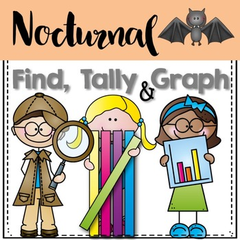 Graphing: Find, Tally and Graph- Nocturnal Animals