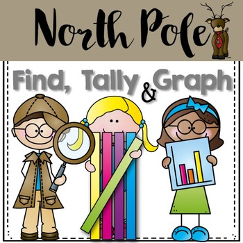 Graphing: Find, Tally and Graph- North Pole