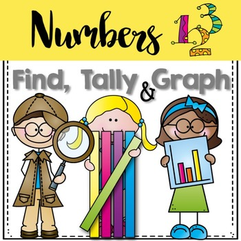 Graphing: Find, Tally and Graph- Numbers