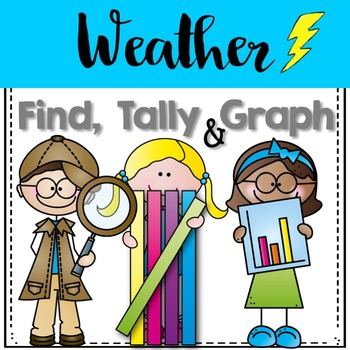 Graphing: Find, Tally and Graph- Weather