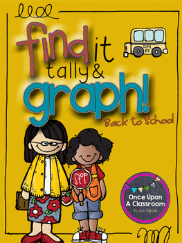 Graphing - Find it, Tally & Graph! - Back to School!  CDN VERSION
