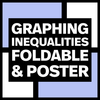 Graphing Inequalities Bulletin Board Poster and Foldable Bundle