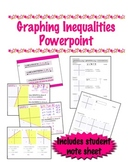 Graphing Inequalities Powerpoint with Student Notes Sheet