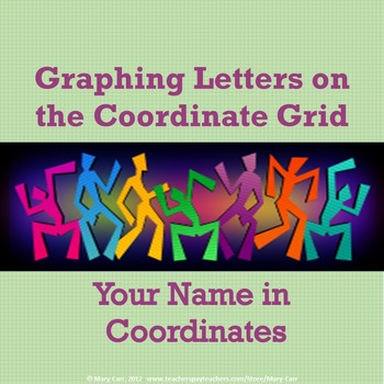 Graphing Letters on the Coordinate Grid - Your Name In Coordinates