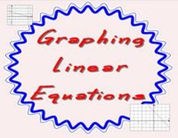 Linear Equations Graphing with Technology