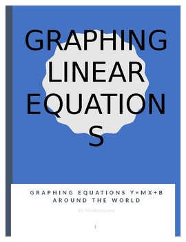 Graphing Linear Equations Around the World
